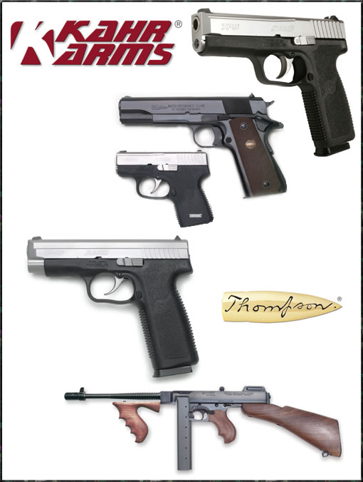 Kahr Arms and Thompson Machine Guns