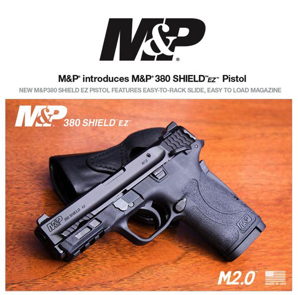M&P® Introduces M&P®380 SHIELD™ EZ™ Pistol